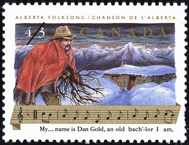 Alberta Folksong, My name is Dan Gold, an old bach'-lor I am Canada Postage Stamp | Folklore, Folk Songs