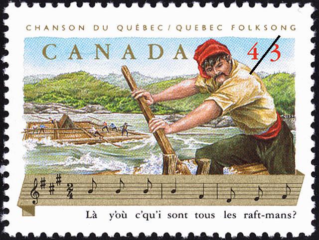 Quebec Folksong, La y'ou c'qu'i sont tous les raft-mans? Canada Postage Stamp | Folklore, Folk Songs